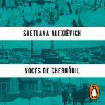 recomendaciones audiolibro - Voces de chernobil - Svetlana Aleksievich
